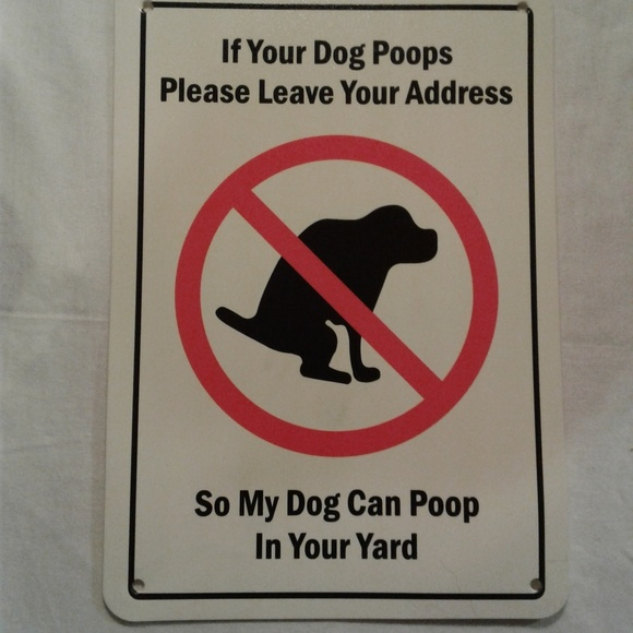 "Pets Accessories - Dog Sign  "" Everyone Needs This """